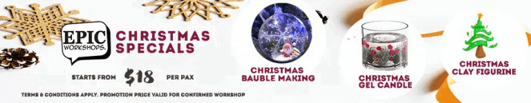 Christmas Workshops in Singapore April 2021